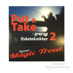 Quantum Magic Trout Put & Take grej og fisketeknikker 2