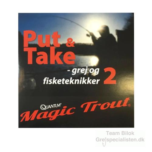 Quantum Magic Trout Put & Take grej og fisketeknikker 2